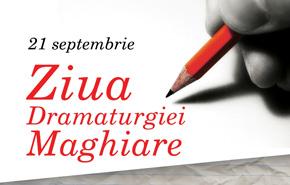 ziua dramaturgiei maghiare